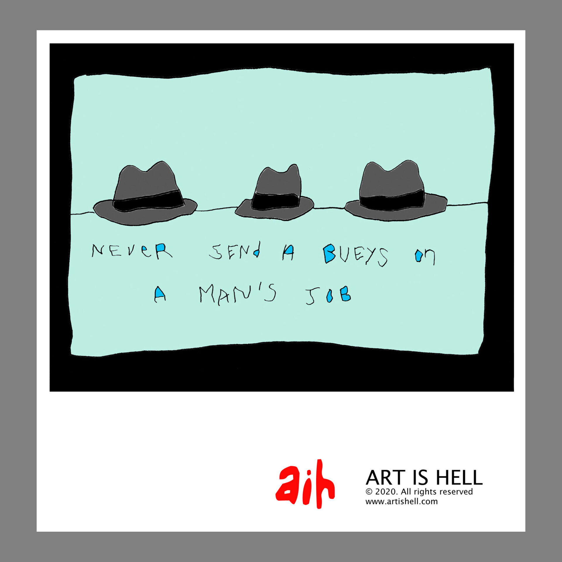 Never Send A Beuys on a Man's Job (green). 24 x 20 inch poster. CA$ 30.00
